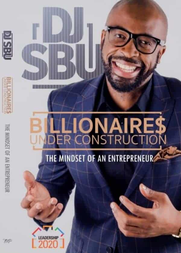Billionaires Under Construction - The Mindset Of An Entrepreneur