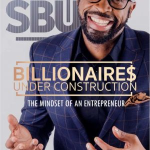 DJ Sbu Billionaire Under Construction